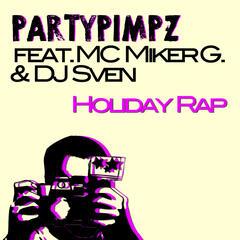 Holiday Rap (feat. MC Miker G. & DJ Sven)