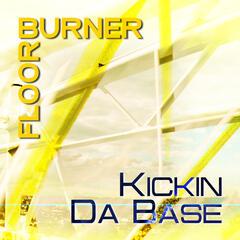 Kickin Da Base