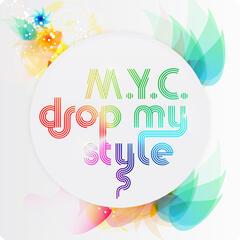 Drop My Style