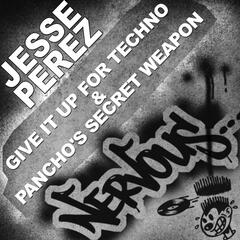 Give It Up For Techno & Pancho's Secret Weapon