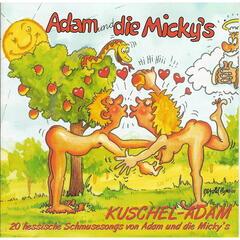 Kuschel-Adam - 20 hessische Schmusesongs von Adam & die Micky's