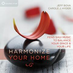 Harmonize Your Home: FengShuiMusic toBalanceYour Space and Your Life
