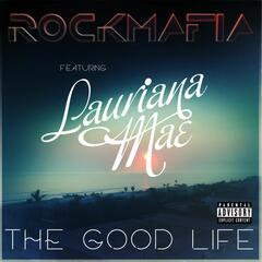 Good Life (feat. Lauriana Mae)