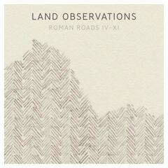Roman Roads IV-XI