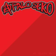 El disko rojo de A Palo Seko