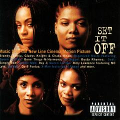 Set It Off - Music From The New Line Cinema Motion Picture