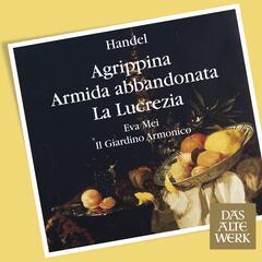 Handel : Arias & Recits from Agrippina, Armida & Lucrezia