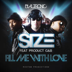 Fill Me With Love (feat. Product G&B) (The Remixes)