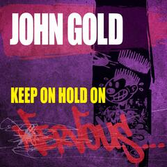 Keep On Hold On