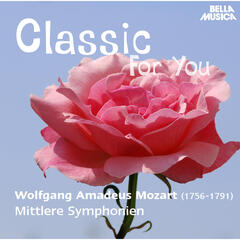 Classic for You: Mozart: Mittlere Symphonien
