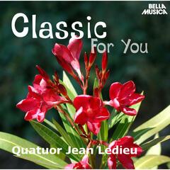 Classic for You: Quatuor Jean Ledieu