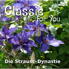 Classic for You: Die Strauss-Dynastie