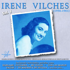 Irene Vilches, Vol. 1 (1956 - 1961 Remastered)