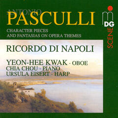 Pasculli: Character Pieces and Opera Fantasias for Oboe and Piano