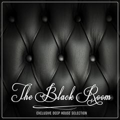 The Black Room (Exclusive Deep House Selection)