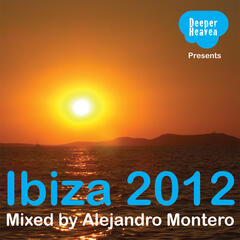 Ibiza 2012 - Mixed by Alejandro Montero