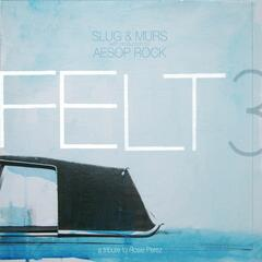 Felt 3: A Tribute To Rosie Perez [Deluxe Edition]