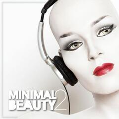 Minimal Beauty - Minimal & Sexy (Vol. 2)