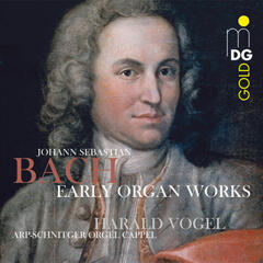 Bach: Early Organ Works