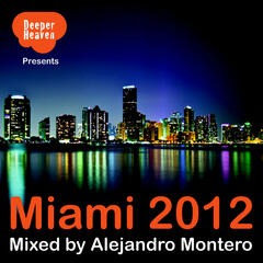Miami 2012 - Mixed by Alejandro Montero