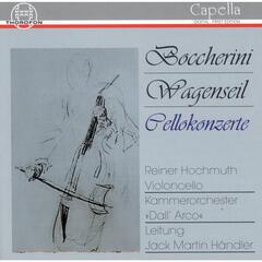 Luigi Boccherini: G. 476 & 478 - Georg Christoph Wagenseil: Concerto in C Major