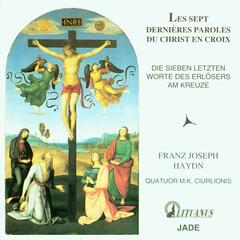 Haydn: The Seven Last Words of Christ on the Cross