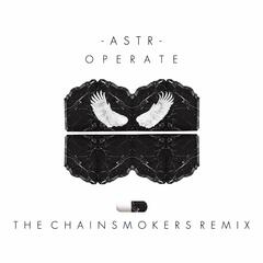 Operate (The Chainsmokers Remix)