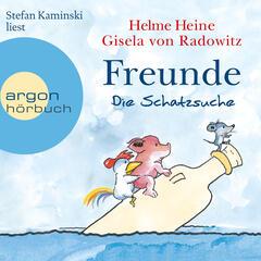 Freunde - Die Schatzsuche (Ungekürzte Fassung)