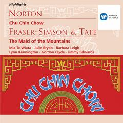 Norton: Chu Chin Chow; Fraser-Simson/Tate: The Maid of the Mountains