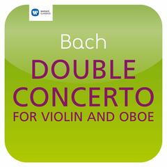 Bach: Double Concerto for Violin and Oboe, BWV 1060