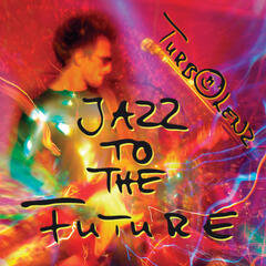 Jazz to the Future