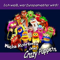 Ich weiß wer Europameister wird! (feat. Crazy Puppets)