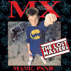 Manic Panic (The Lost Masters)