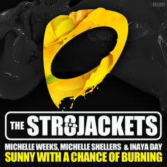 Sunny With a Chance of Burning (feat. Michelle Weeks, Michelle Shellers & Inaya Day)