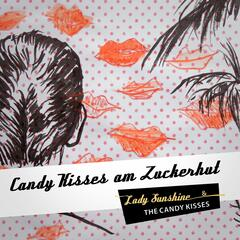 Candy Kisses am Zuckerhut