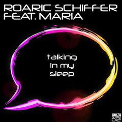 Talking in My Sleep (feat. Maria)