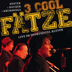 3 Cool Fätze (Live)