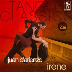 Tango Classics 239: Irene