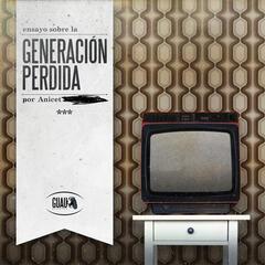 Ensayo Sobre la Generacion Perdida