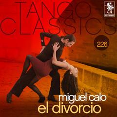 Tango Classics 226: El divorcio