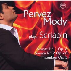 Pervez Mody Plays Scriabin (Vol. 2)