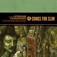 Songs For Slim: Hate This Town / Loud Loud Loud Loud Guitars