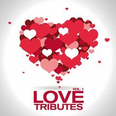 Love Tributes (Vol. 1)
