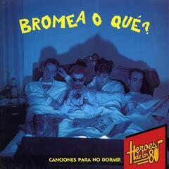 Heroes de los 80. Canciones para no dormir
