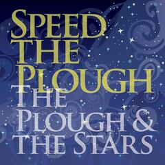 The Plough & The Stars