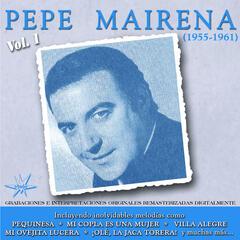 Pepe Mairena (1955-1961 Remastered)