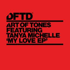 My Love EP (feat. Tanya Michelle)