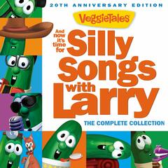 And Now It's Time for Silly Songs with Larry