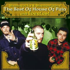 The Best of House Of Pain And Everlast: Shamrocks & Shenanigans