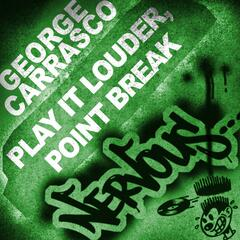 Play It Louder, Point Break